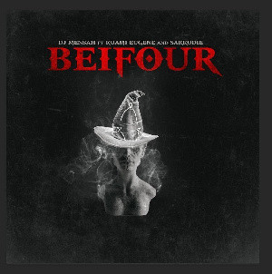 DJ Mensah features Sarkodie, Kuami Eugene on 'Beifour'