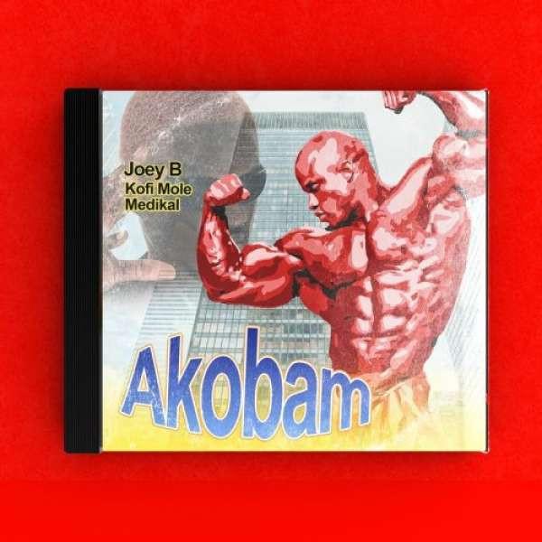 Akobam (feat. Joey B, Kofi Mole, Medikal)