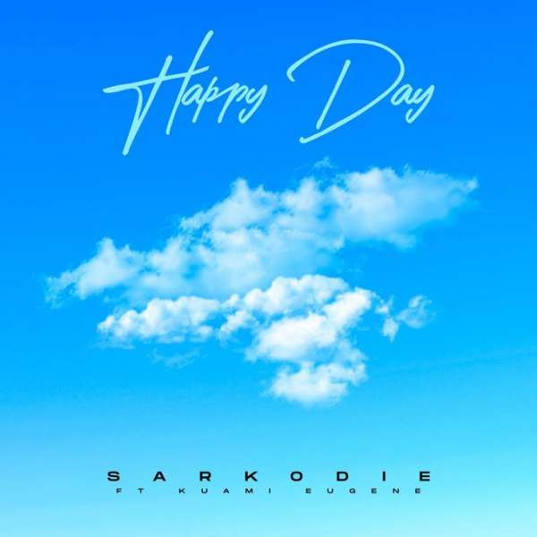 Happy Day (feat. Kuami Eugene)