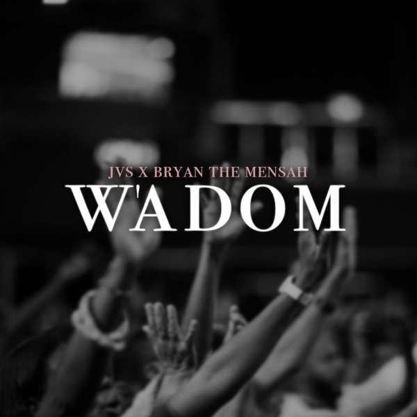 W'adom By JVS