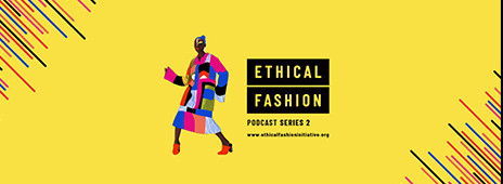 Ethical Fashion Podcast Series 2