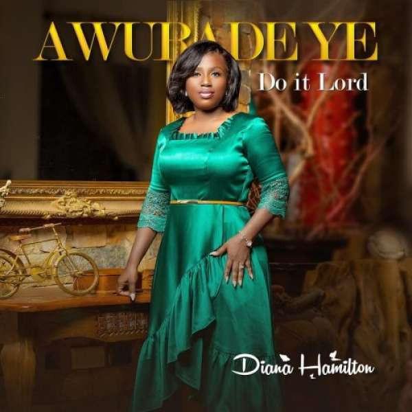 Awurade Ye (Do It Lord)