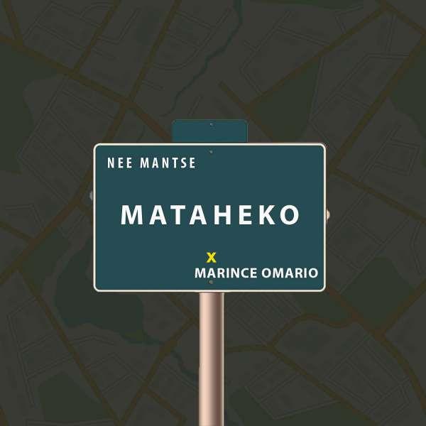 Mataheko(feat. Marince Omario)